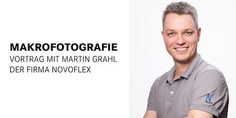 Vortrag: Makrofotografie, Martin Grahl, Novoflex Tickets
