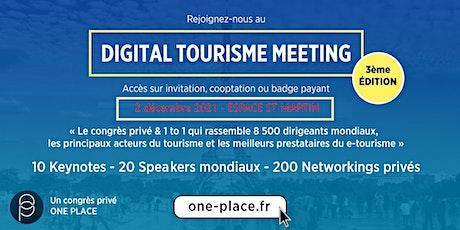 DIGITAL TOURISME MEETING 2021 - Edition 3 PRESENTIEL  #etourisme billets
