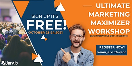 Ultimate Marketing Maximizer Workshop - Day 1 tickets