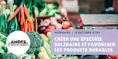 Webinaire : créer une épicerie solidaire et favoriser les produits durables billets