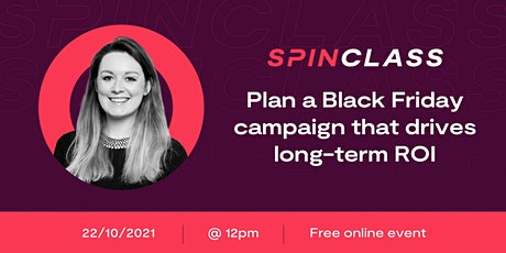 How to plan a Black Friday campaign that drives long-term ROI tickets