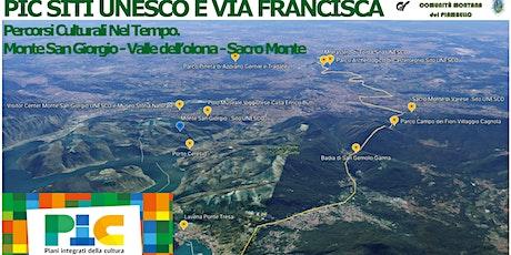 PIC Siti Unesco e Via Francisca biglietti