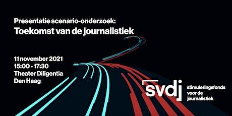 Presentatie Scenario-onderzoek: Toekomst van de journalistiek tickets