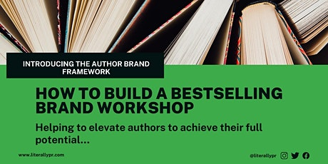 How To Build A Bestselling Author Brand tickets