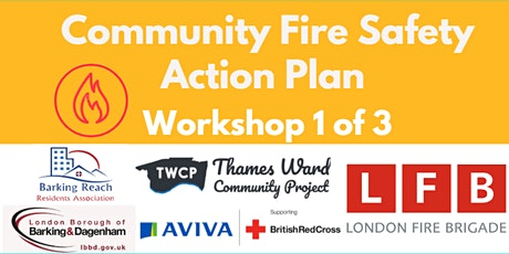 Workshop 2 Creating a Community Fire Safety Action Plan - Thames Ward tickets