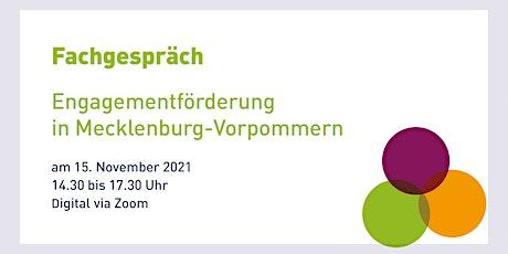"""Digitales Fachgespräch  """"Engagementförderung in Mecklenburg-Vorpommern"""" Tickets"""