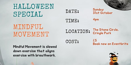 Halloween Special: Mindful Movement Cringle park, Levenshulme tickets