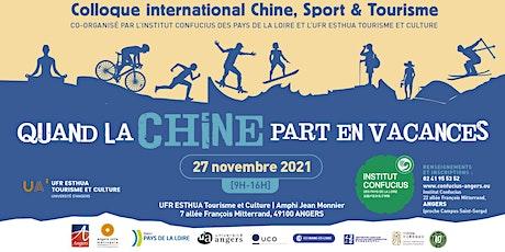 Colloque international - Chine, Sport & Tourisme billets