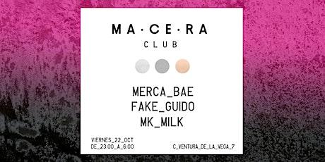 FIEBRE @ MA·CE·RA club entradas