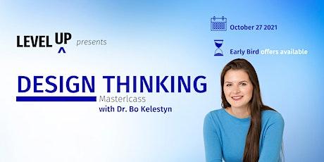 Design thinking masterclass with Dr Bo Kelestyn  tickets