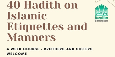 40 Hadith on Islamic ettiquetes and manners tickets