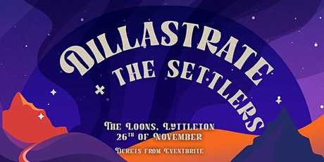 Dillastrate and The Settlers Live in Lyttelton tickets