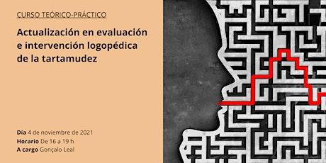 Actualización en evaluación e intervención logopédica de la tartamudez entradas