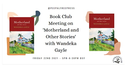 Book Club Meeting on 'Motherland and Other Stories.' with Wandeka Gayle tickets