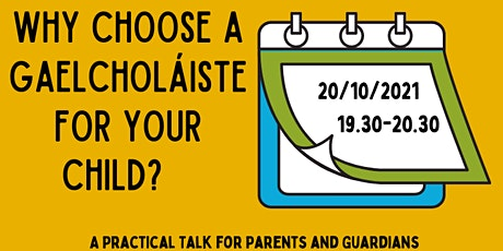 Why choose a Gaelcholáiste for your child? tickets