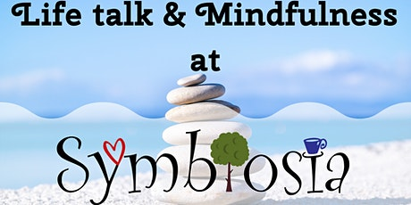 Mindfulness at Symbiosia - Join and support the journey tickets