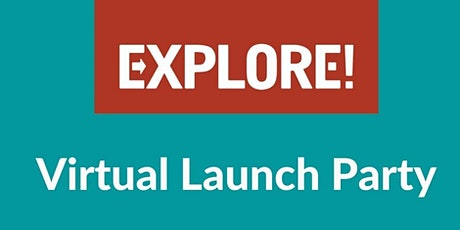 Explore Virtual Launch Party tickets