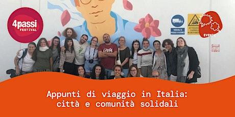 4passiFestival | Appunti di viaggio in Italia – Città e comunità solidali biglietti