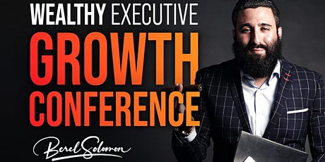 Wealthy Executive Growth Conference billets