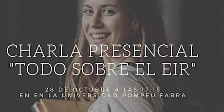 """Charla Presencial """"Todo sobre el EIR"""" - Barcelona entradas"""