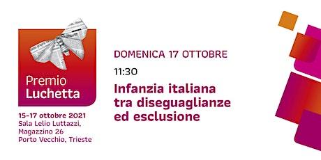 L'infanzia italiana tra disuguaglianze ed esclusione | Premio Luchetta biglietti