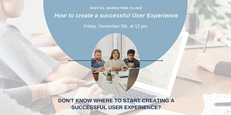 How to create a successful User Experience? tickets