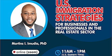 U.S. Immigration Strategies for Businesses & Professionals in Real Estate tickets