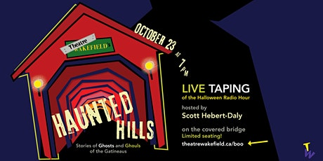 Live Taping: Theatre Wakefield's Haunted Hills tickets