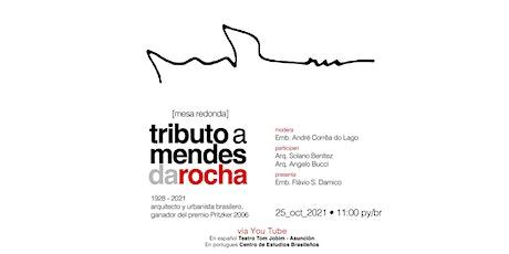 Tributo a Mendes da Rocha  - Webinar Gratuito tickets