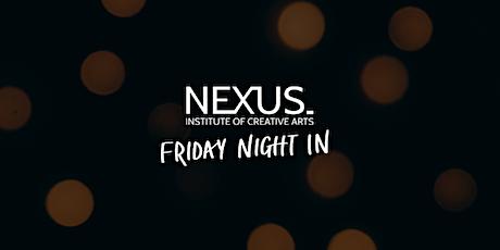 Nexus ICA Friday Night In tickets