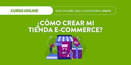 Curso online ► ¿Cómo crear mi tienda E-commerce? boletos