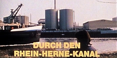 Auch durch den Rhein Herne-Kanal | Filmabend mit Regisseurin Ebba Jahn Tickets