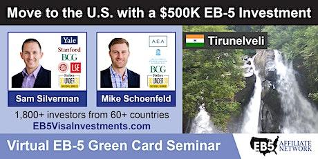 Tirunelveli EB-5 American Green Card Virtual Seminar boletos