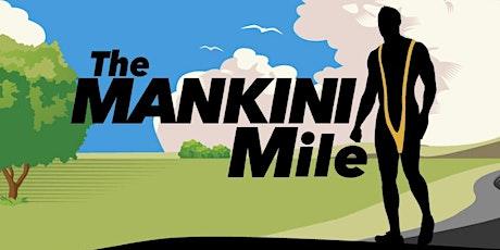 The MANKINI Mile tickets