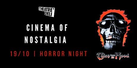 Cinema of Nostalgia   Horror tickets