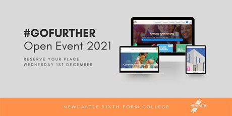 #GOFURTHER - Newcastle Sixth Form College December Open Event 2021 tickets