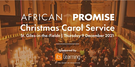 African Promise Christmas Carol Service 2021 sponsored by itslearning tickets