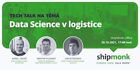 ShipMonk Tech Talk: Data Science v logistice tickets