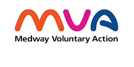 """""""Medway VCS Partnership, Collaboration & Transformation"""" and MVA's AGM tickets"""