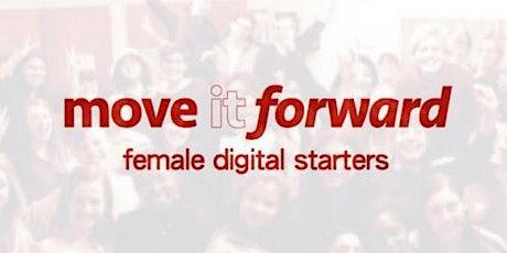 Move It Forward for Women in Leadership--female digital starters weekend billets