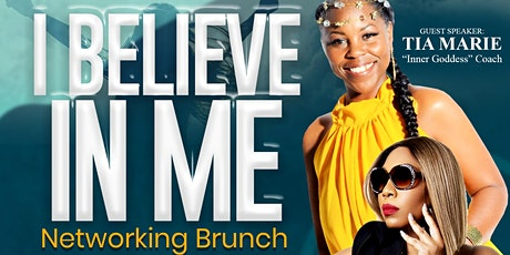 I BELIVE IN ME networking brunch tickets