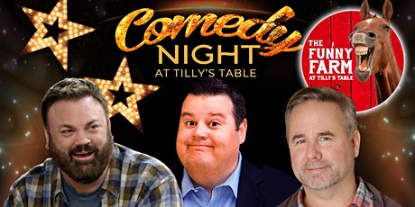 Saturday Night Comedy at The Funny Farm at Tilly's Table tickets
