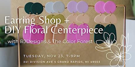 DIY Floral Centerpiece Workshop + Earring Shopping tickets