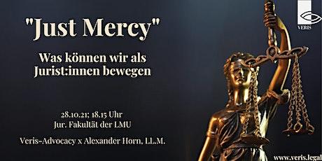 Just Mercy – Was können wir als Jurist:innen bewegen Tickets