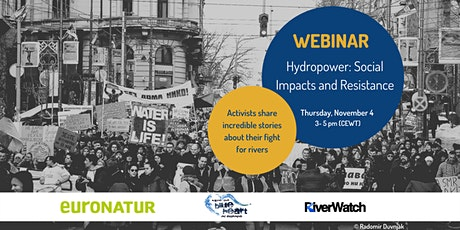 Hydropower, Social Impacts and Resistance tickets