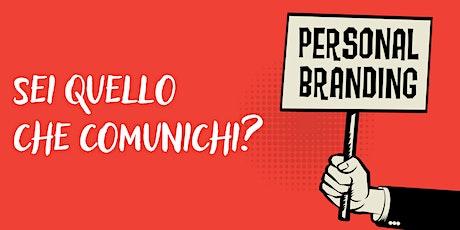Sei quello che Comunichi? – Il Personal Branding biglietti