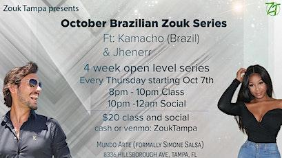October Brazilian Zouk Series with Kamacho tickets