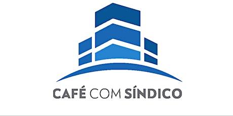 CAFÉ COM SÍNDICO ingressos