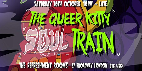 HALLOWEEN SPECIAL QUEER BRUK x JUNGLE KITTY PRESENT: Queer Kitty Soul Train tickets