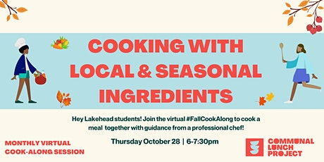 CLP Fall Cook-Along: Cooking With Local & Seasonal Ingredients (Lakehead) tickets